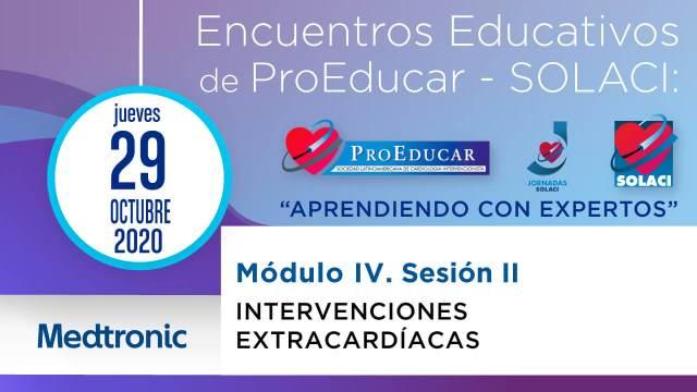 8 Encuentro Educativo ProEducar - Intervención extracardíaca (sesión 2)