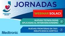 Webinar Jornadas SOLACI | Nuevas Fronteras en el TAVI: Insuficiencia aórtica y nuevas tecnologías aplicadas al intervencionismo