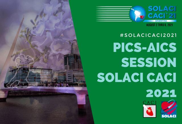 SOLACI-CACI 2021 | Sesión PICS-AICS