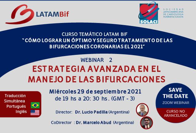 Webinar SOLACI-LATAM Bif | Estrategia Avanzada en el Manejo de las Bifurcaciones