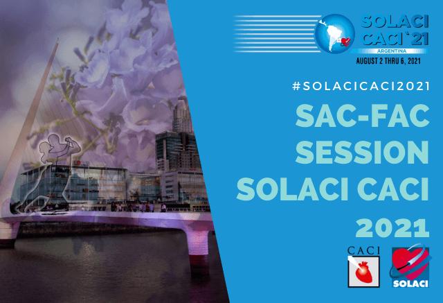 SOLACI-CACI 2021 | SAC-FAC Session