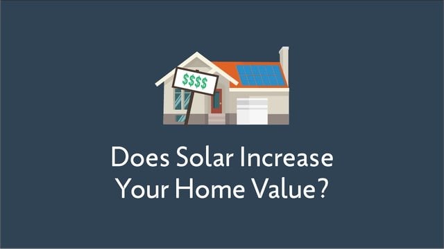 Does Solar Increase Your Home Value?