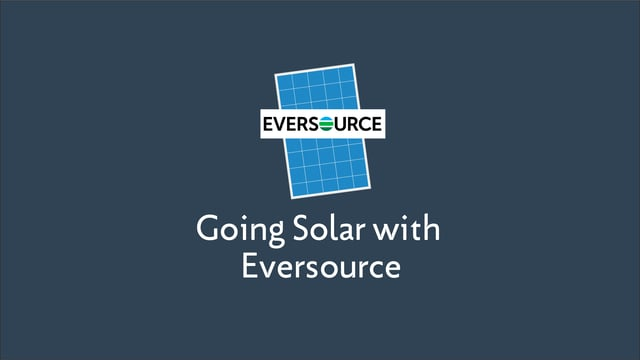 Going Solar with Eversource