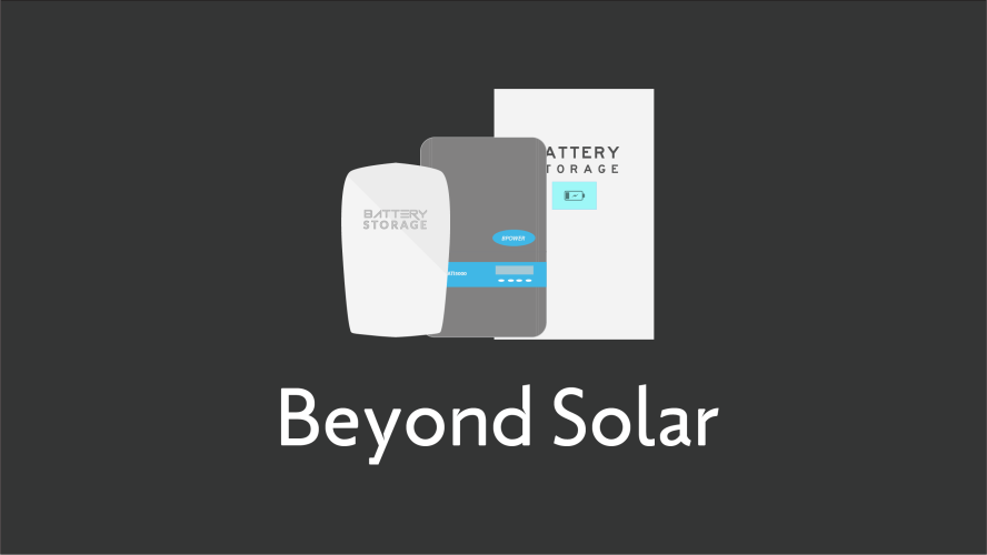 Beyond Solar - Batteries and EVs