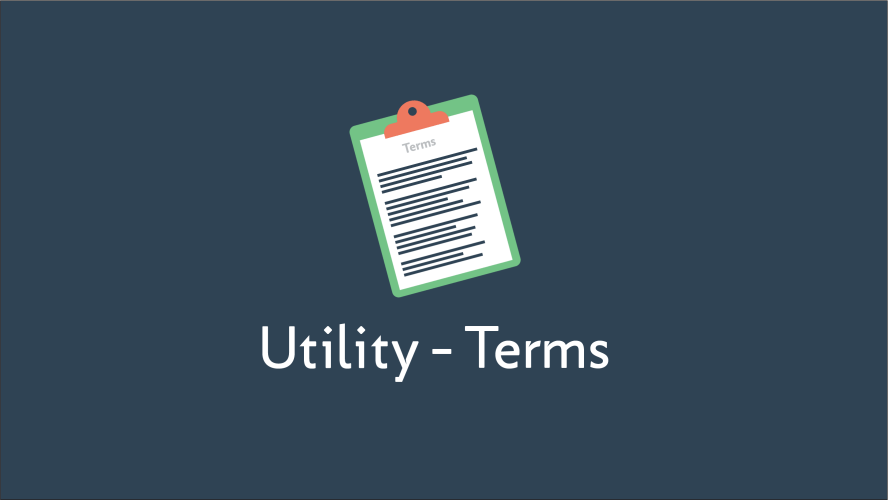 Utility Glossary Terms