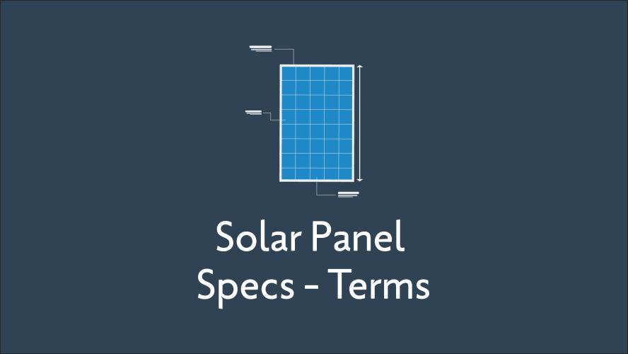 Solar Panel Specs Glossary Terms