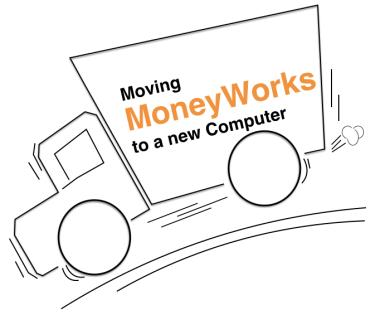 Moving MoneyWorks