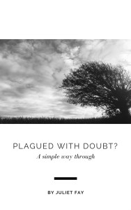 Plagued with doubt