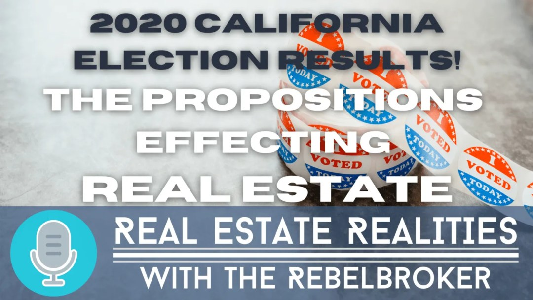 real estate propositions 2020