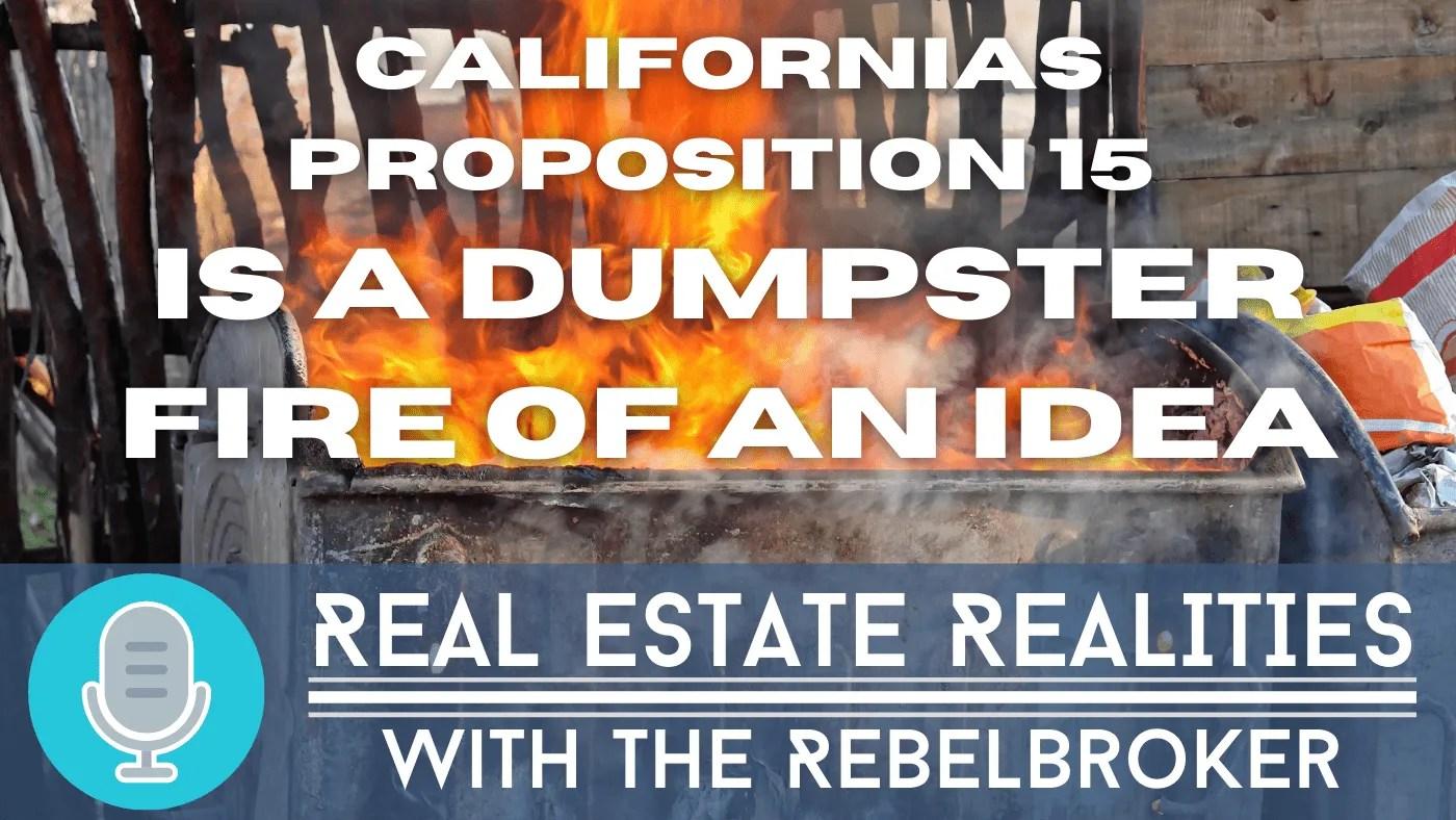 California Prop 15 Is a dumpster fire