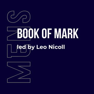 The Book of Mark w/ Leo Nicoll (Men's) 4