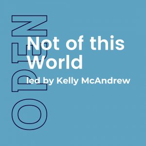 Not of this World KElly Mcandrew
