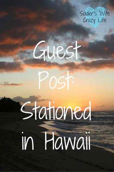 Stationed in Hawaii with the military