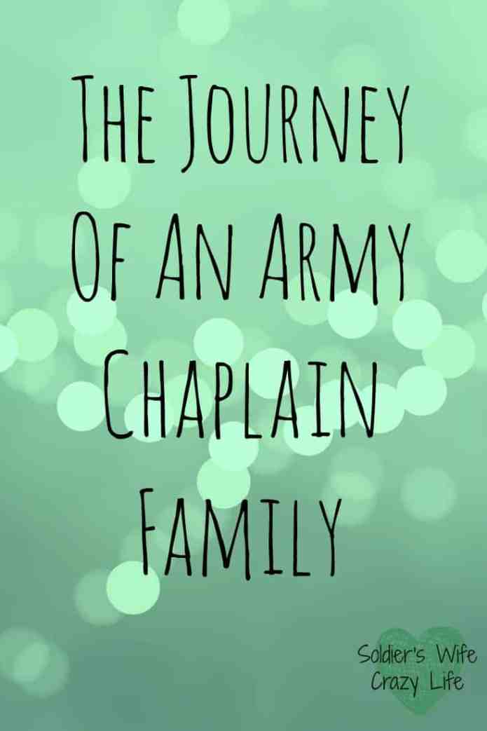 The Journey Of An Army Chaplain Family - Soldier's Wife, Crazy Life