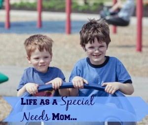 Life As A Special Needs Mom