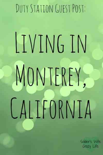 Living in Monterey, California