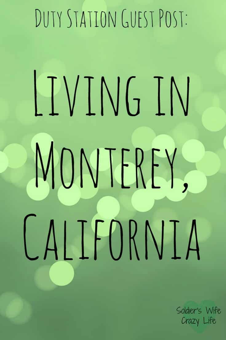 Living in Monterey, California
