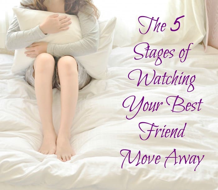 The 5 Stages of Watching Your Best Friend Move Away