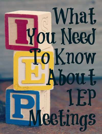 What You Need To Know About IEP Meetings