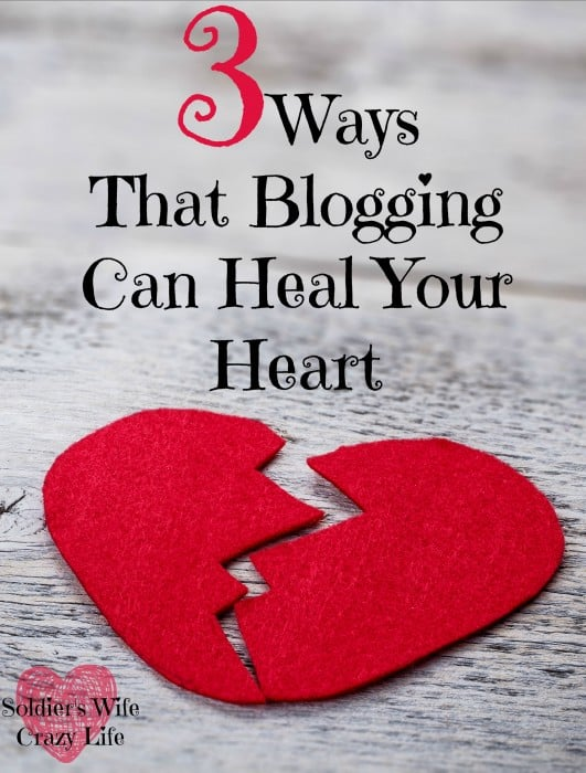 3 ways blogging can heal your heart