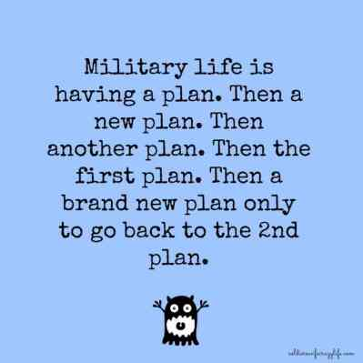 military life is...