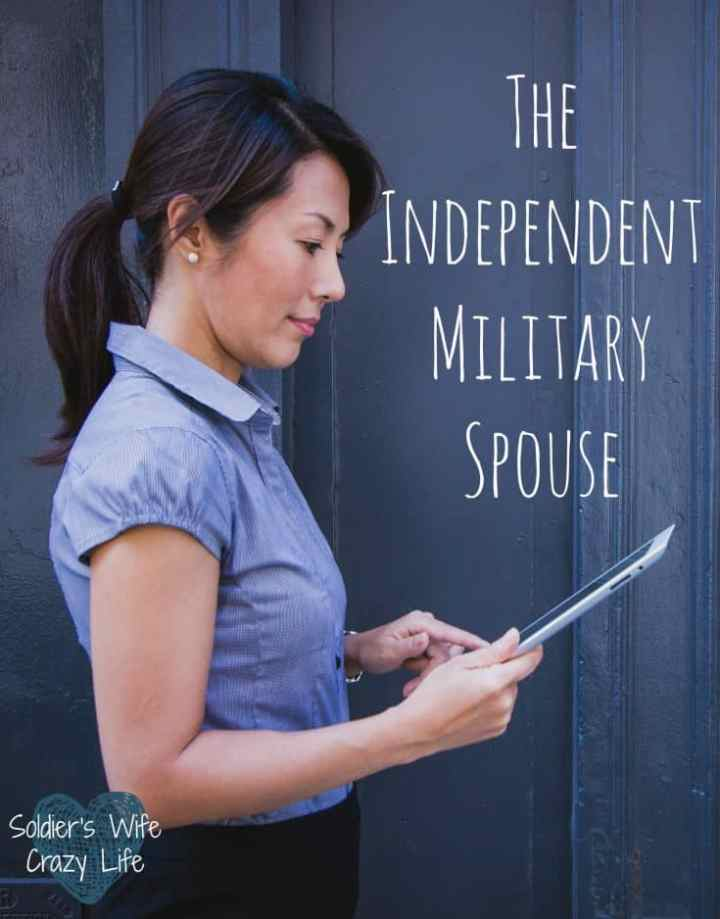 The Independent Military Spouse