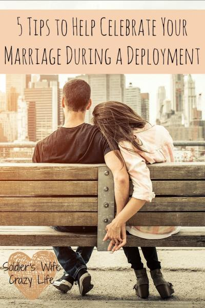 5 Tips to Help Celebrate Your Marriage During a Deployment