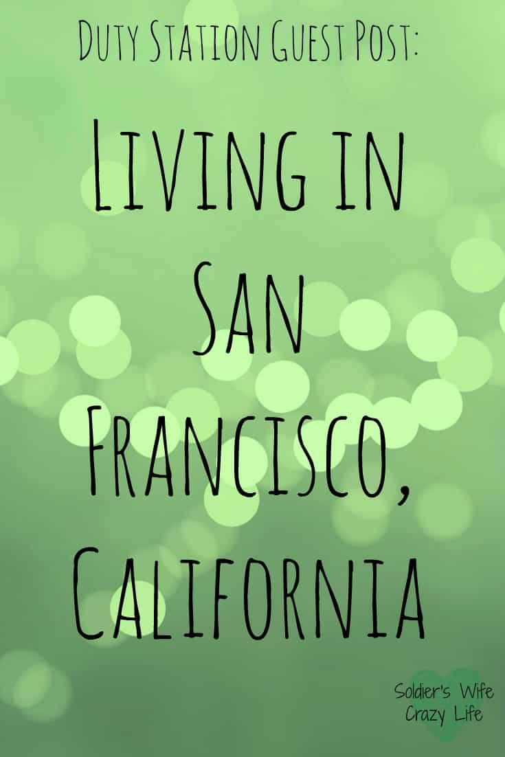 Living in San Francisco, California