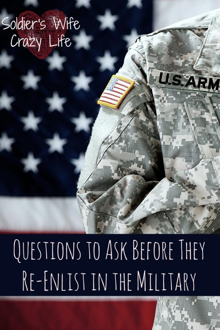 Questions to Ask Before They Re-Enlist in the Military