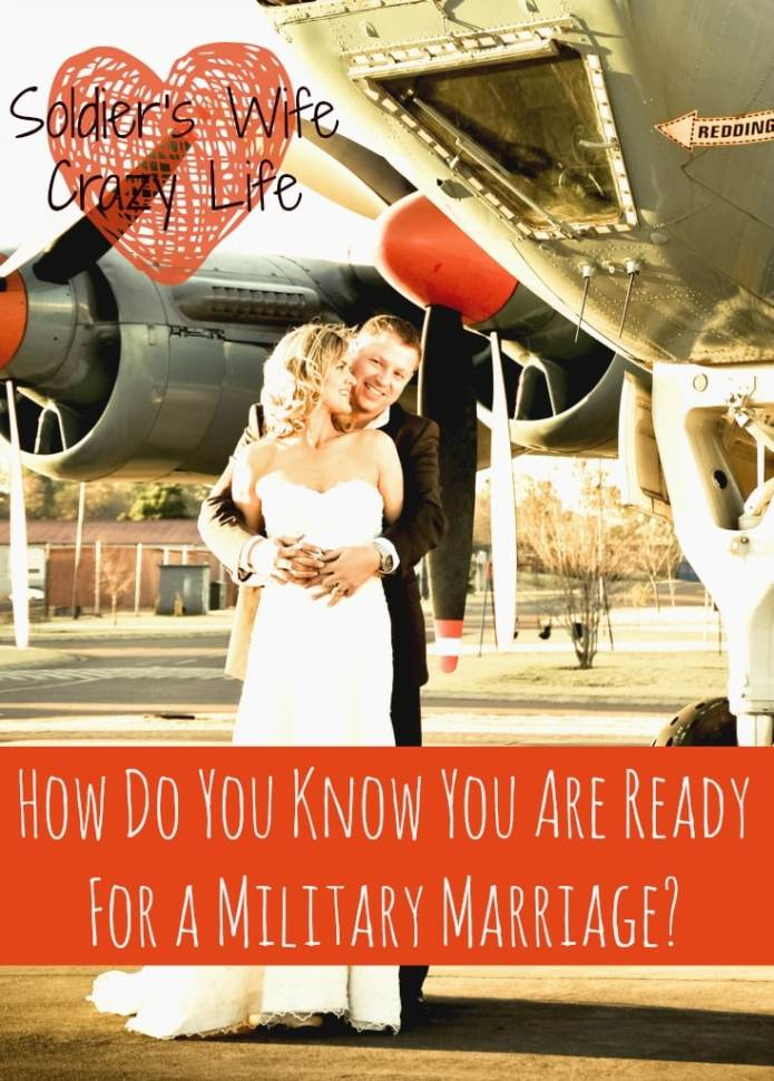 How Do You Know You Are Ready For a Military Marriage?