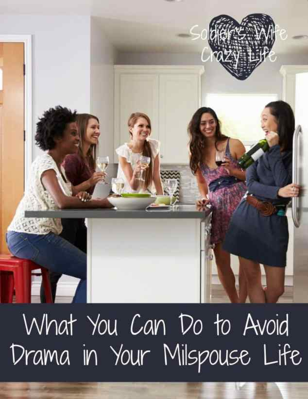 What You Can Do to Avoid Drama in Your Milspouse Life