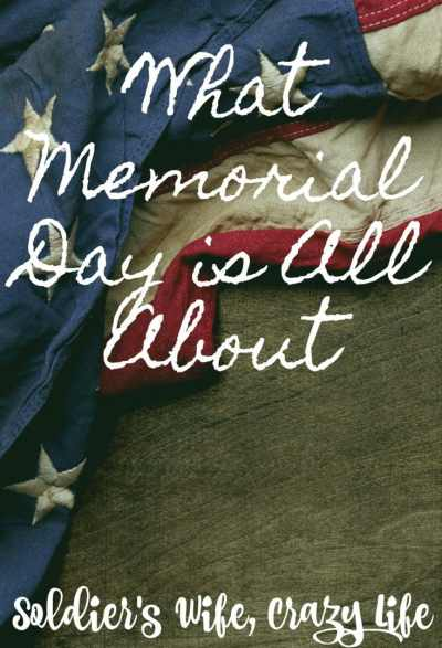 What Memorial Day is All About