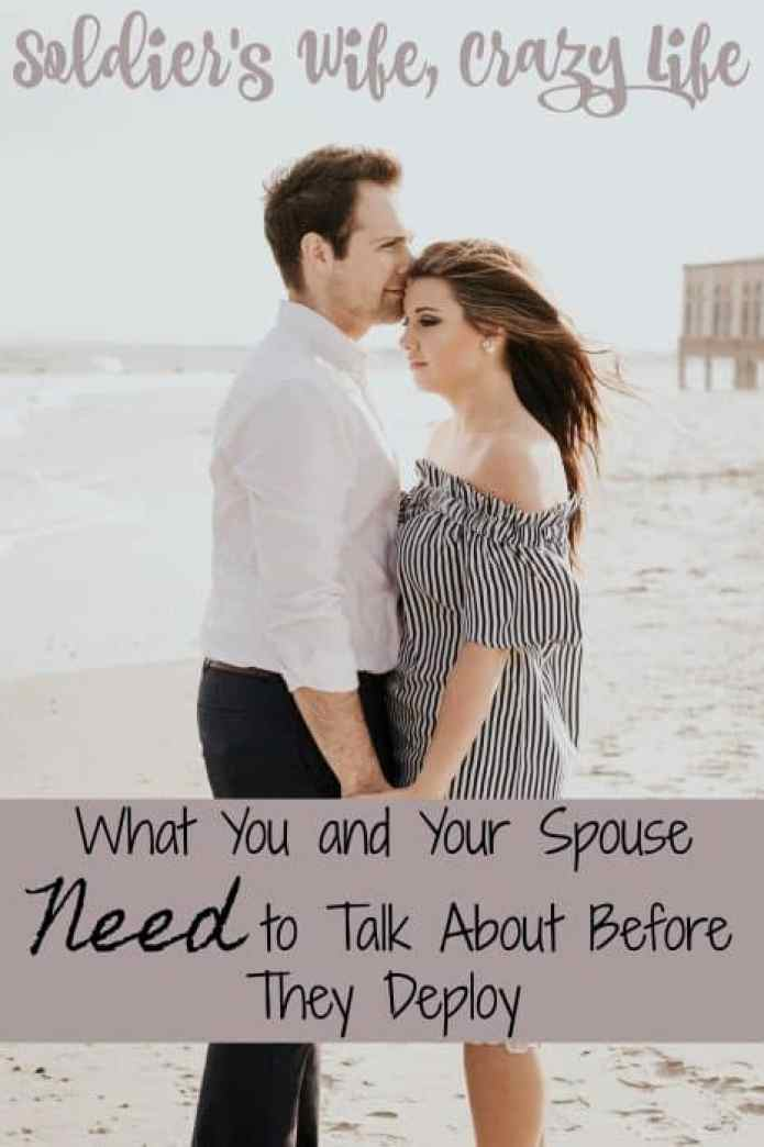 What You and Your Spouse Need to Talk About Before They Deploy