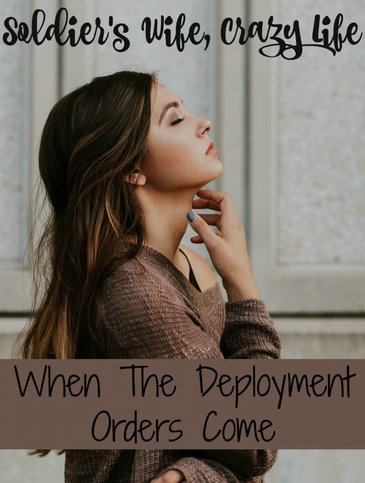 When The Deployment Orders Come
