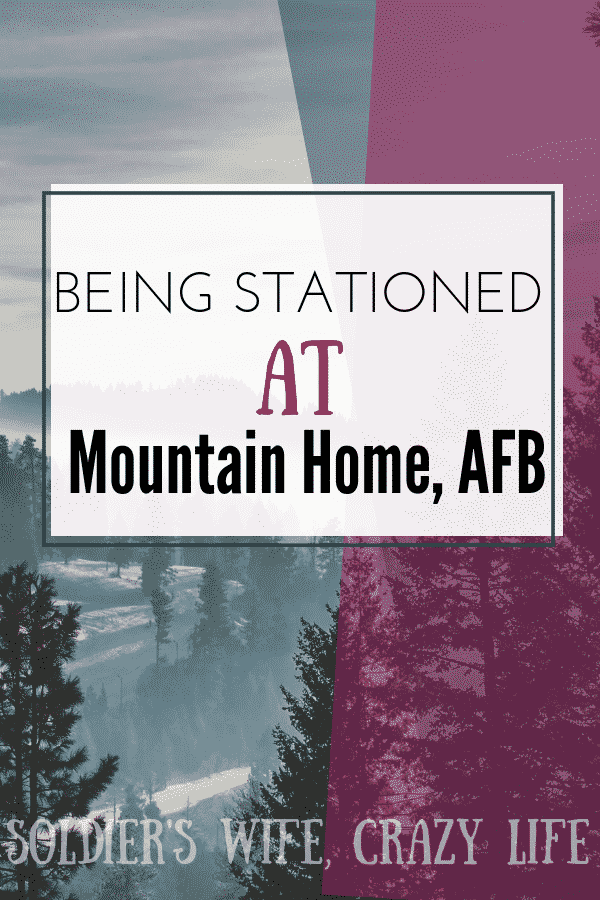 Being Stationed at Mountain Home AFB