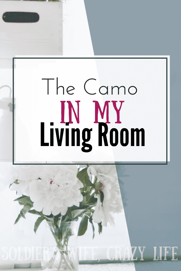 The Camo in my Living Room