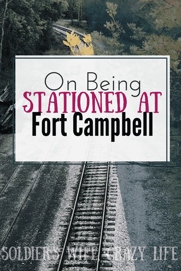 On Being Stationed At Fort Campbell