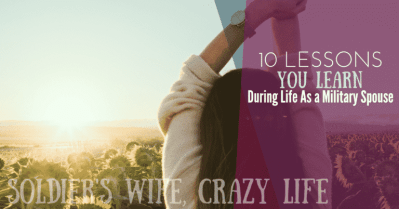10 Lessons You Learn During Life As A Military Spouse