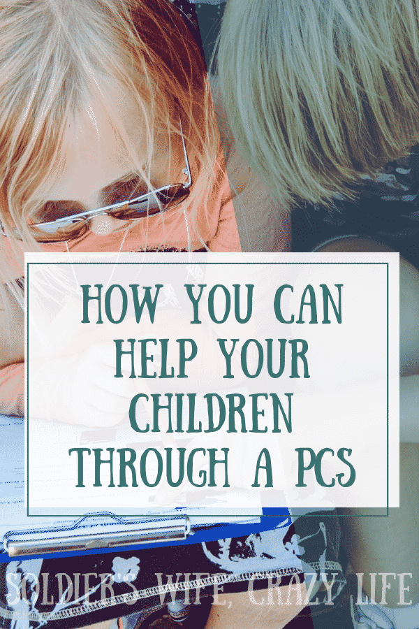 How You Can Help Your Children Through a PCS