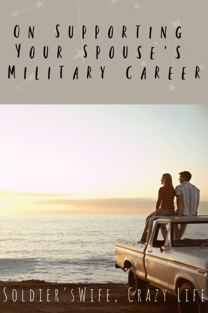 On Supporting Your Spouse's Military Career