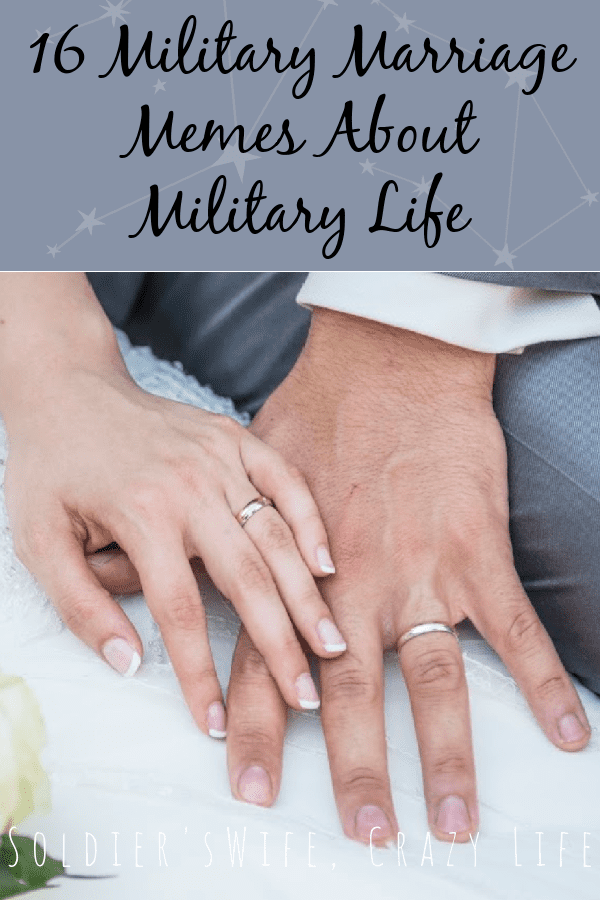 16 Military Marriage Memes About Military Life
