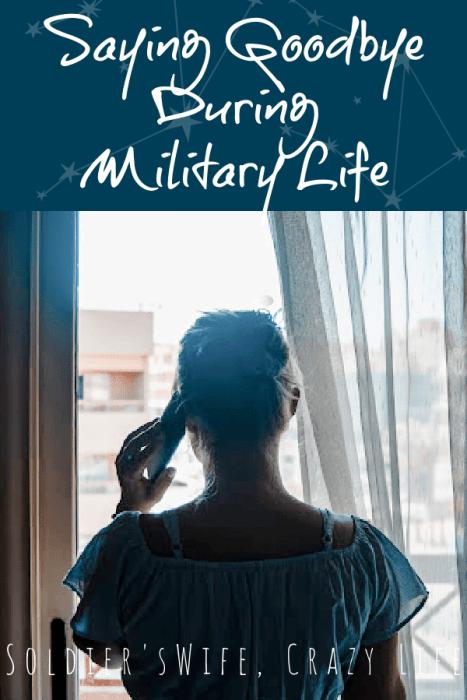 Saying Goodbye During Military Life