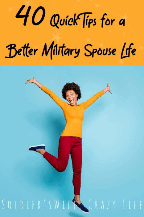 40 Quick Tips for a Better Military Spouse Life