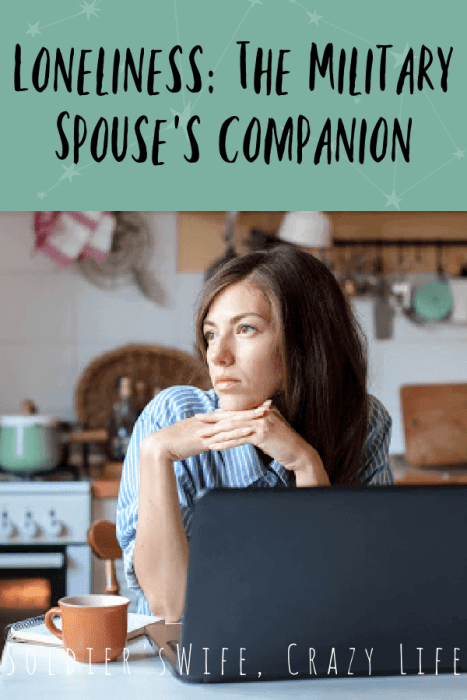 Loneliness: The Military Spouse's Companion