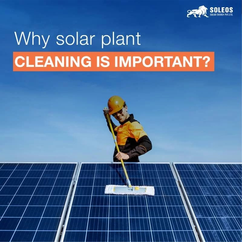 Why Solar Plant Cleaning Is Important