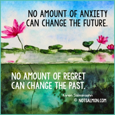 quote-regret-future-past-anxiety