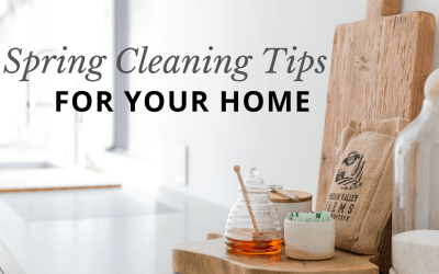 Extra Time On Your Hands? Spring Cleaning Tips For Your Home