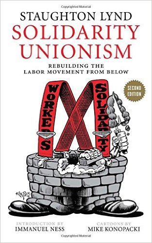 "Can ""solidarity unionism"" save the labor movement?"