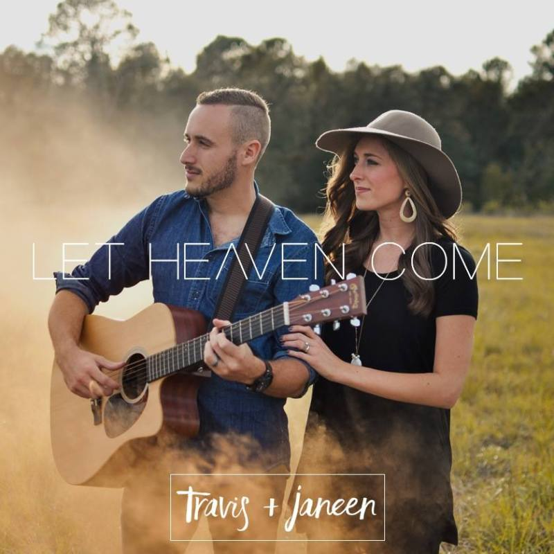 Album cover for Travis + Janeen EP Let Heaven Come