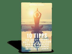 10 Dinge mit denen Du sofort Zeit für die wichtigen Dinge freimachen kannst